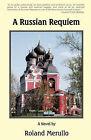 A Russian Requiem by Roland Merullo (Paperback / softback, 2011)