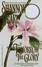 Tomorrow The Glory - Shannon Drake (Paperback)
