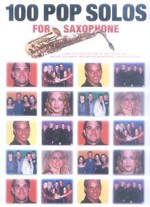 100-Pop-Solos-for-Saxophone-aktuelle-Pop-Songs-Solos-Noten-fuer-Saxofon-u-Gitarre