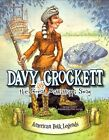Davy Crockett and The Great Mississippi Snag 9781479554485 by Cari Meister