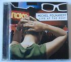 MICHEL POLNAREFF (CD) LIVE AT THE ROXY