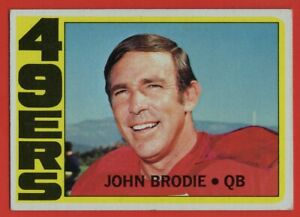 1972-Topps-220-John-Brodie-EX-EXMINT-San-Francisco-49ers-FREE-SHIPPING