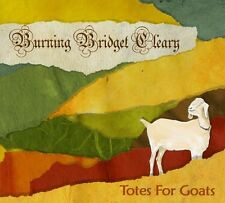 Burning Bridget Cleary - Totes for Goats [New CD]