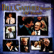 Bill Gaither Remembers Old Friends CD 2006 Gaither Music Group