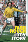 My Story: The Rough and the Smooth by Alan Rough (Paperback, 2007)