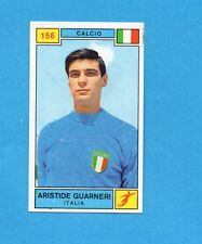 CAMPIONI SPORT 1969-70-PANINI-Figurina n.156- GUARNERI -ITALIA-CALCIO-Rec