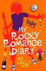 My Rocky Romance Diary by Liz Rettig (Paperback, 2015)