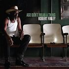 Age Don't Mean a Thing by Robert Finley (Vinyl, Sep-2016, Big Legal Mess Records)