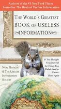 The World's Greatest Book of Useless Information: If You Thought You Knew All th