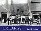 Old Largs by M. McSherry, R. McSherry (Paperback, 1997)