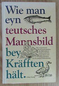 Wie-man-eyn-teutsches-Mannsbild-bey-Kraefften-haelt-Juergen-Fahrenkamp-1986