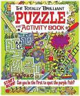 The Totally Brilliant Puzzle and Activity Book by Lisa Regan (Paperback, 2011)