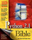 Python Bible by David Brueck (Paperback, 2001)