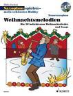Saxophon spielen - mein schönstes Hobby von Dirko Juchem (2012, Taschenbuch)