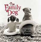 The Family Dog: Celebrating Our Favourite Relative by Mary Tiegreen, Linda Sunshine (Paperback, 2003)