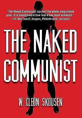 The Naked Communist: W. Cleon Skousen: Amazon.com: Books