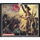 Max Bruch - Bruch: Das Lied von der Glocke (2005)