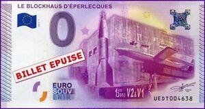 100% Vrai Ue Dt-1 / Le Blockhaus D'eperlecques / Billet Souvenir 0 Euro / 2015-1 Cadeau IdéAl Pour Toutes Les Occasions