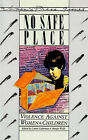 No Safe Place: Violence Against Women and Children by Connie Guberman (Paperback, 1986)