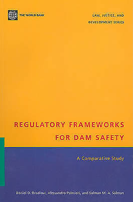 Regulatory Frameworks for Dam Safety: A Comparative Study (Law, Justice, and D..