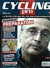 Cycling Pro.Michele Ferrari,Ivan Basso,Mark Cavendish,Giovanni Camorani,iii
