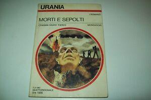 URANIA-MONDADORI-N-913-CHELSEA-QUINN-YARBRO-MORTI-E-SEPOLTI-7-MARZO-1982