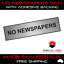NO-NEWSPAPERS-SILVER-SIGN-LABEL-PLAQUE-w-Adhesive-80mm-x-20mm-8CM-x-2CM