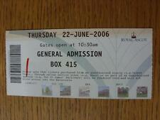 22/06/2006 Ticket: Horseracing - Royal Ascot, General Admission