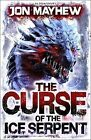 The Curse of the Ice Serpent by Jon Mayhew (Paperback, 2015)