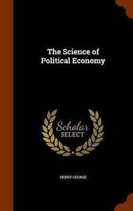 NEW-The-Science-of-Political-Economy-by-Henry-George