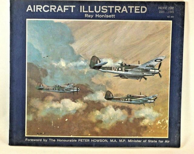 Vintage War AIRCRAFT ILLUSTRATED Book Pacific Zone 1939 1945 Ray Honisett 1966
