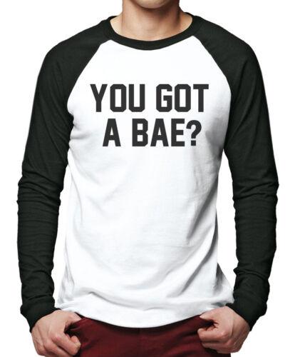 You Got A Bae Men Baseball Top