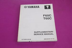 yamaha f60c t60c supplementary service manual lit 18616 02 68 ebay rh ebay com yamaha f60c service manual 2006 Yamaha G22E Service Manual