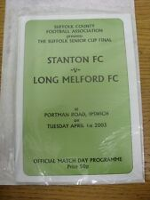 01/04/2003 Suffolk Senior Cup Final: Stanton v Long Melford [At Ipswich Town] .