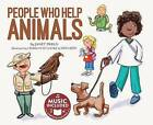 People Who Help Animals by Janet Preus (Mixed media product, 2015)