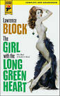 The Girl with the Long Green Heart by Lawrence Block (Paperback, 2011)