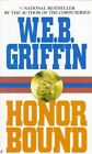 Honor Bound by W. E. B. Griffin (Paperback, 1997)