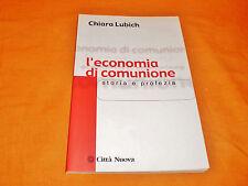 chiara lubich l'economia di comunione storia e profezia città nuova 2001