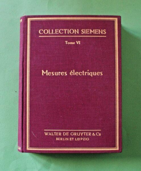 100% Vero Mesures Electriques - Werner Skirl - 1^ Ed. Walter De Gruyter & Co. 1931