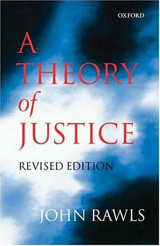 A Theory of Justice by Rawls, John 019825055X The Cheap Fast Free Post