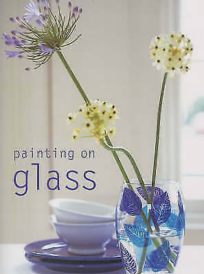 Painting on Glass (Simple Home Crafts), 1840911808, Boylan, Penny, Excellent Boo