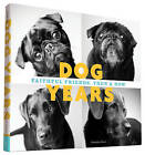 Dog Years: Faithful Friends, Then & Now by Amanda Jones (Hardback, 2015)
