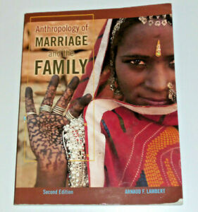 Anthropology of Marriage and the Family 2nd edition Lambert Kendall Hunt second
