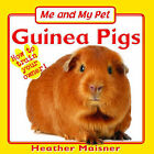 Me and My Pet: Guinea Pigs by Heather Maisner (Paperback, 2007)