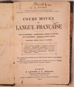 PONS-COURS-MOYEN-DE-LANGUE-FRANCAISE-GRAMMATICA-FRANCESE-FRENCH-GRAMMAR-1918