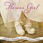 Flower Girl by Barbara Bottner (Hardback, 2012)
