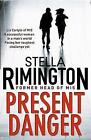 Present Danger by Stella Rimington (Paperback, 2010)