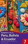 Peru, Bolivia & Ecuador by Daisy Kunstaetter, Robert Kunstaetter, Ben Box (Paperback, 2017)