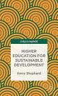 Higher Education for Sustainable Development: 2015 by Kerry Shephard, Mike Horsley (Hardback, 2015)