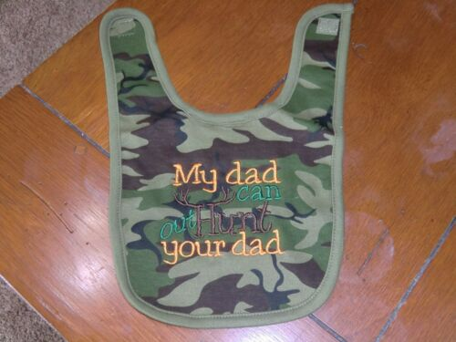 My Dad can out Hunt your Dad Camo Bib Embroidered Baby Bib